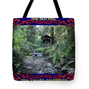 The Old Mill 2 Tote Bag