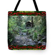 The Old Mill 3 Tote Bag