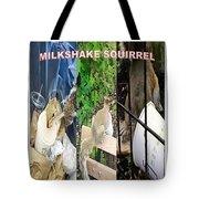 The Original Official Milkshake Squirrel Tote Bag