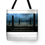 The Pier And The Storm Poster Tote Bag