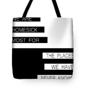 The Places We Have Never Known Tote Bag