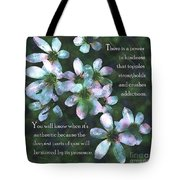 The Power In Kindness Tote Bag