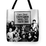 The Prohibition Temperance League 1920 Tote Bag