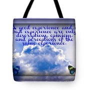 The Same Experience Tote Bag