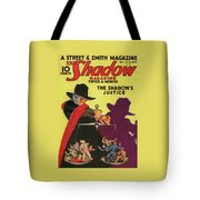 The Shadow The Shadows Justice Tote Bag