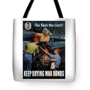 The Sky's The Limit - Ww2 Tote Bag