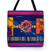 The Soul Of Humanity Will Be Gone After The Dark Tote Bag