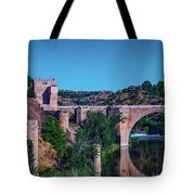 The St. Martin Bridge Over The Tagus River In Toledo Tote Bag