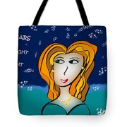 The Stars Look Right Tonight Tote Bag