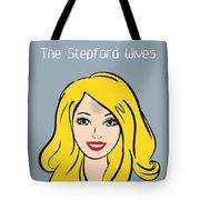 The Stepford Wives - Alternative Movie Poster Tote Bag