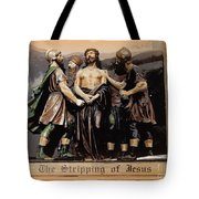 The Stripping Of Jesus Tote Bag