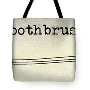 The Toothbrush Tote Bag