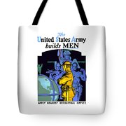 The United States Army Builds Men Tote Bag
