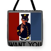 The U.s. Marines Want You  Tote Bag