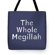The Whole Megillah Navy And White- Art By Linda Woods Tote Bag