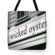The Wicked Oyster Wellfleet Cape Cod Massachusetts Tote Bag