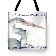 The Wind Cannot Erase Your Flight Tote Bag