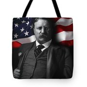 Theodore Roosevelt 26th President Of The United States Tote Bag