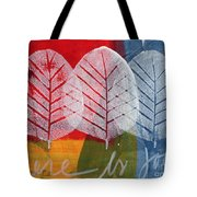 There Is Joy Tote Bag