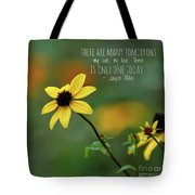 There Is Only One Today Tote Bag