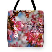 Think Of All The Beauty Tote Bag
