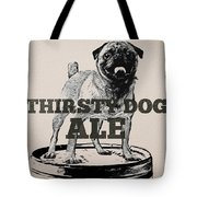 Thirsty Dog Ale Tote Bag