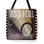 This Is A Call Tote Bag