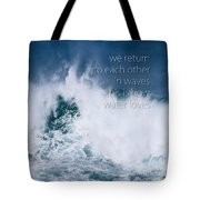This Is How Water Loves Tote Bag