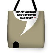 This Never Happened - Mad Men Poster Don Draper Quote Tote Bag