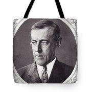 Thomas Woodrow Wilson, 1856 To 1924 Tote Bag
