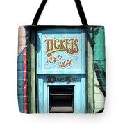 Ticket Window For Show Tickets Tote Bag