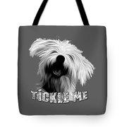 Tickle Me Too Tote Bag