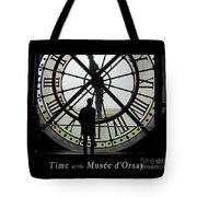 Time At The Musee D'orsay Tote Bag