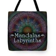Labyrinth And Maze Mandalas Tote Bag