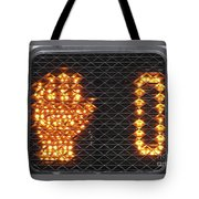 Time Out Sign With Text Tote Bag