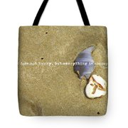 Timeless Nature Quote Tote Bag