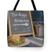 Tips Appreciated Tote Bag