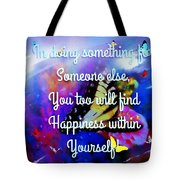 To A Special Friend Tote Bag