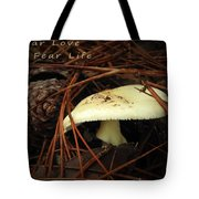 To Fear Love Tote Bag