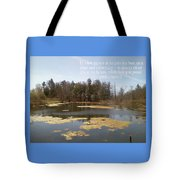 To View Nature, Enjoy Life And Be At Peace Tote Bag