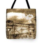 Tobaco Dock London Vintage Tote Bag