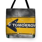 Tomorrow Tote Bag