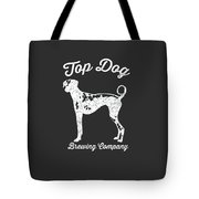 Top Dog Brewing Company Tee White Ink Tote Bag