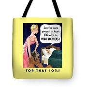Top That -- Ww2 Propaganda Tote Bag