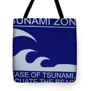 Topsail Island's Tsunami Zone Sign Tote Bag