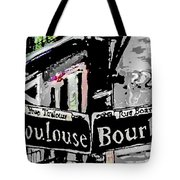 Toulouse And Bourbon Tote Bag