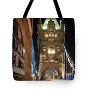 Tower Bridge Side Sign Tote Bag