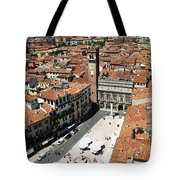 Tower View Of Piazza Delle Erbe In Verona Italy Tote Bag