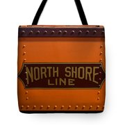 Trains North Shore Line Chicago Signage Tote Bag