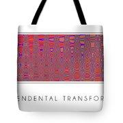 Transcendental Transformation Tote Bag